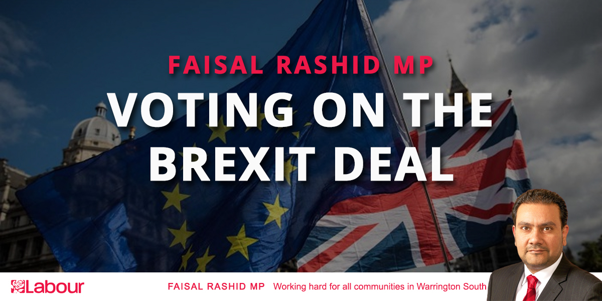 Faisal Rashid MP - Voting on the Brexit Deal