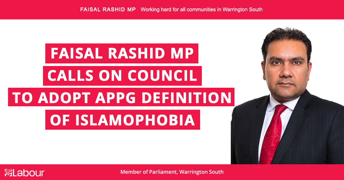 Faisal Rashid MP calls on Council to adopt APPG definition of Islamophobia